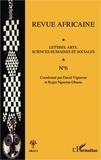 David Vigneron et Roger Nguema-Obame - Revue africaine N° 6 : Lettres, arts, sciences humaines et sociales.