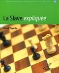 David Vigorito - La Slave expliquée.