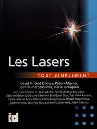 David Vincent Dilouya et Patrick Missika - Les lasers tout simplement.