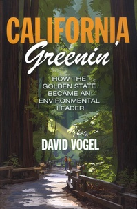 Goodtastepolice.fr California Greenin' - How the Golden State Became an Environmental Leader Image