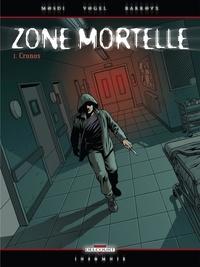 David Vogel - Zone mortelle Tome 1 : Cronos.