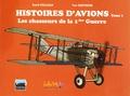 David Voileaux et Yuri Sheperd - Histoires d'avions - Tome 1, Les chasseurs de la 1ère Guerre Mondiale.