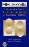 David W. Johnson et John L Woodward - Release - A Model with data to Predict Aerosol Rainout in Accidental Releases.