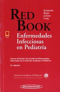 David-W Kimberlin et Michael-T Brady - Enfermedades infecciosas en pediatría.
