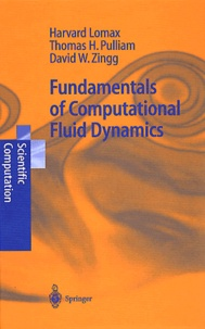 David-W Zingg et Harvard Lomax - Fundamentals of computational fluid dynamics.