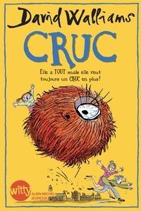 David Walliams et Tony Ross - Cruc - Elle a tout mais elle veut toujours un CRUC en plus !.