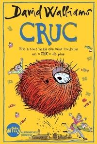 David Walliams - Cruc - Elle a tout mais elle veut toujours un CRUC en plus !.