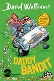 David Walliams - Daddy bandit.