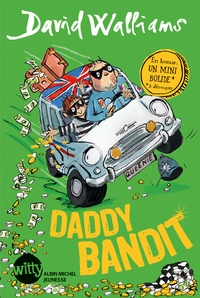 David Walliams - Daddy bandit.