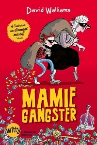 David Walliams et David Walliams - Mamie gangster.