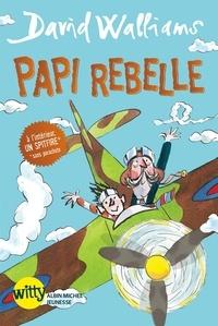 Tony Ross - Papi rebelle.