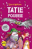David Walliams - Tatie pourrie.