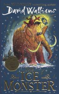 David Walliams - The Ice Monster.