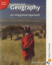 David Waugh - Geography : An Integrated Approach.