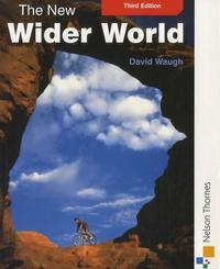 David Waugh - The New Wider World.