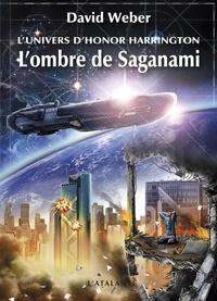 David Weber - Honor Harrington  : L'ombre de Saganami - Tome 1.