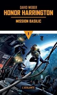 David Weber - Honor Harrington Tome 1 : Mission Basilic.