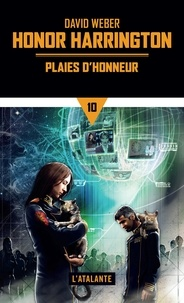 David Weber - Honor Harrington Tome 10 : Plaies d'honneur - Tome 1.