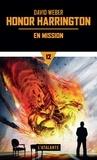 David Weber - Honor Harrington Tome 12 : En mission.