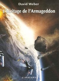 David Weber - L'héritage de l'Armageddon.