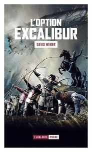 David Weber - L'option Excalibur.