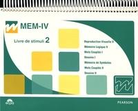 David Wechsler - MEM-IV Echelle clinique de mémoire de Wechsler - Matériel complet : 2 manuels, 2 livrets de stimuli, 25 cahiers de passation de 16 à 69 ans, 25 cahiers de passation de 65 à 90 ans, 50 cahiers de réponses, la grille mémoire, 66 cartes et grille de cotation.
