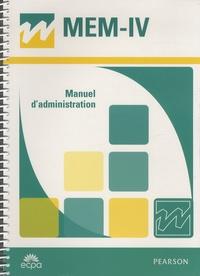David Wechsler - MEM-IV Echelle clinique de mémoire de Wechsler - Manuel d'administration.