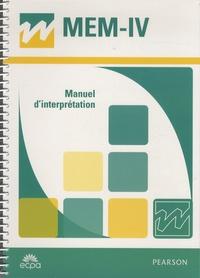 David Wechsler - MEM-IV Echelle clinique de mémoire de Wechsler - Manuel d'interprétation.