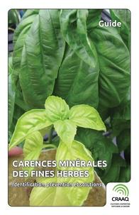 David Wees - Carences minérales des fines herbes - Identification, prévention et solutions.