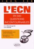 David Weisenburger-Lile et Gaëlle Schmidt - L'ECN en 300 questions indispensables.