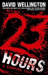 David Wellington - 23 Hours - Number 4 in series.