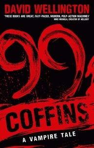 David Wellington - 99 Coffins - Number 2 in series.