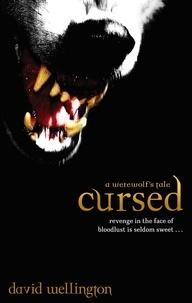 David Wellington - Cursed - Number 1 in series.