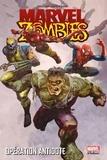 David Wellington et Fred Van Lente - Marvel Zombies Tome 3 : Opération Antidote.