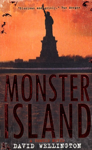 David Wellington - Monster Island - A Zombie Novel.