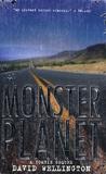 David Wellington - Monster Planet - A Zombie Novel.