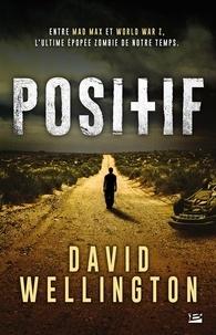 David Wellington - Positif.