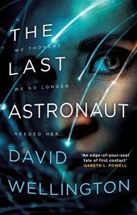 David Wellington - The Last Astronaut - Shortlisted for the Arthur C. Clarke Award.
