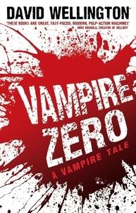 David Wellington - Vampire Zero - Number 3 in series.