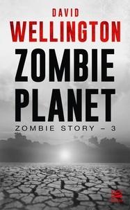 Zombie Story Tome 3 - David Wellington | Showmesound.org
