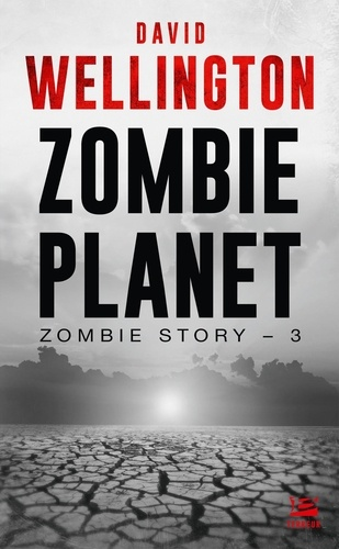 Zombie Story Tome 3 Zombie Planet