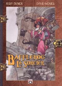 David Wenzel et Kurt Busiek - Bafflerog le sorcier Tome 1 : Le grand voyage.