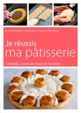 David Wesmaël - Je réussis ma pâtisserie.