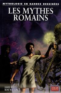David West et Ross Watton - Les mythes romains.