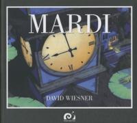 David Wiesner - Mardi.