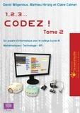 David Wilgenbus et Matthieu Hirtzig - 1, 2, 3... codez ! Tome 2 - Six projets d'informatique pour le collège (cycle 4), Mathématiques - Technologie - EPI.