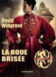 David Wingrove - Zhongguo Tome 7 : La roue brisée.