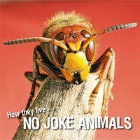David Withrington et  Ivan Esenko - How they live... No joke animals - Learn All There Is to Know About These Animals!.
