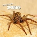 David Withrington et Ivan Esenko - How they live... Spiders - Learn All There Is to Know About These Animals!.