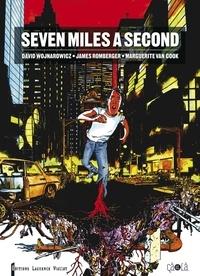 David Wojnarowicz et James Romberger - Seven miles a second.